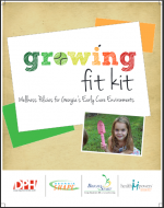 Growing Fit Kit for Early Care Educators