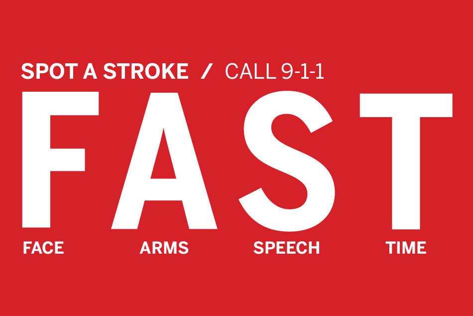 FAST Spot a Stroke Call 911